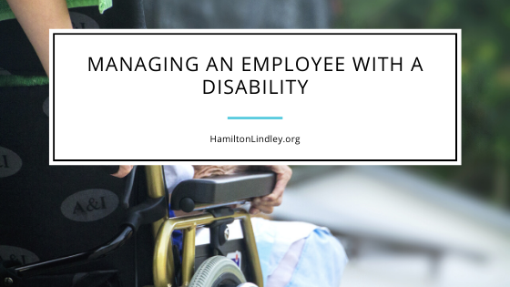 Managing an Employee with a Disability