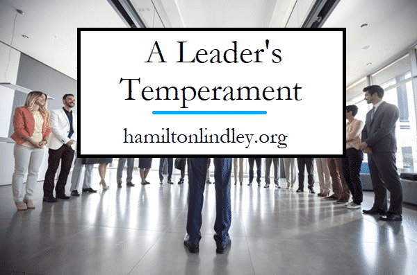 A Leader's Temperament