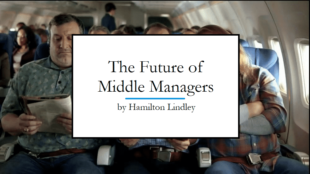 The Future of Middle Managers