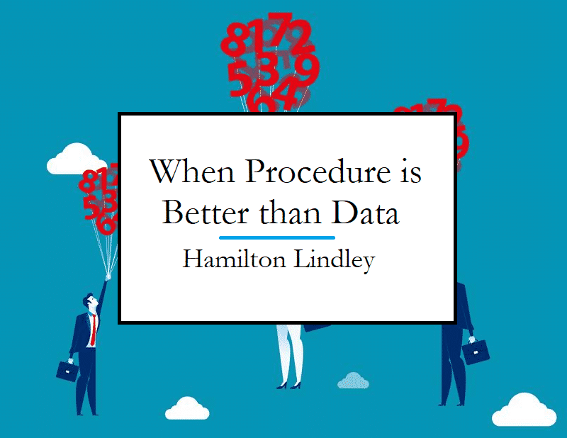 When to Trust the Process Instead of Data